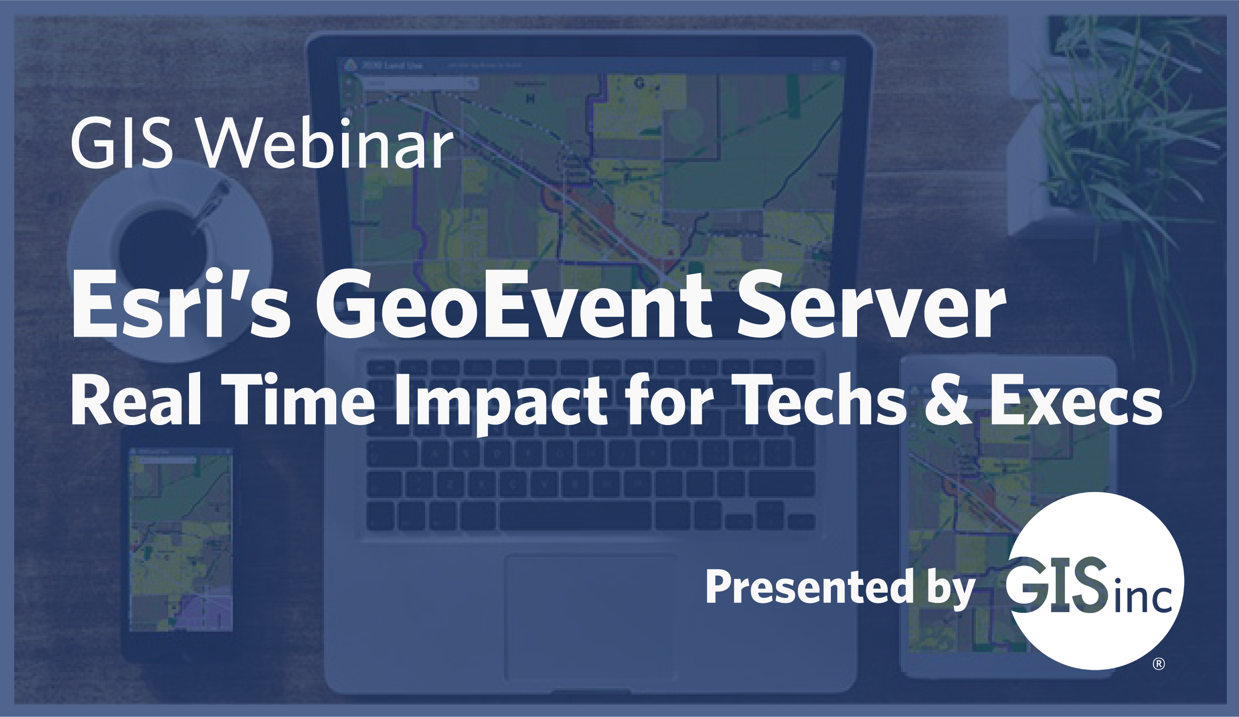 2019-01-09 GeoEvent Webinar Email Header