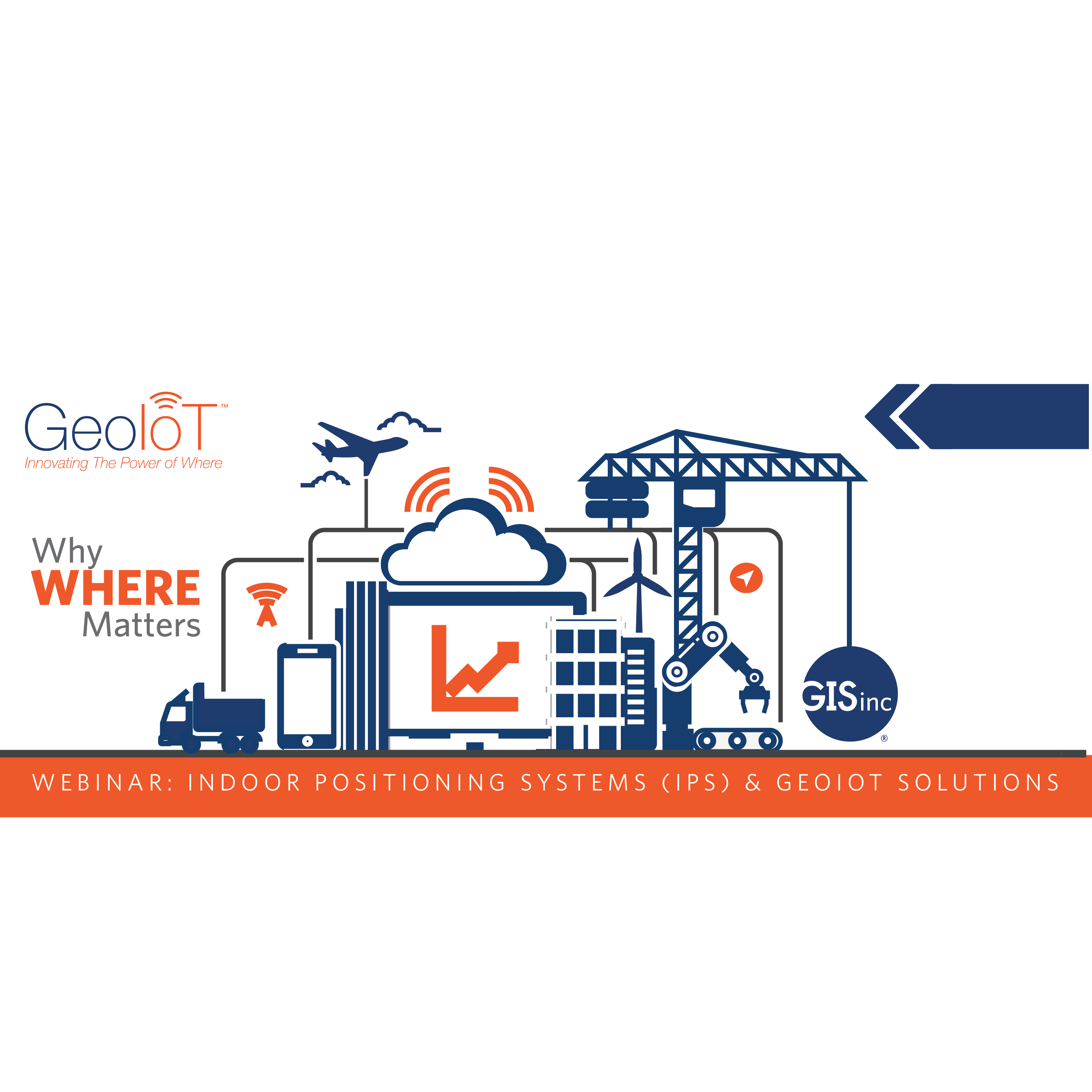 GeoIoT Webinar Episode 4 - Indoor Positioning Systems (IPS) & GeoIoT Solutions image