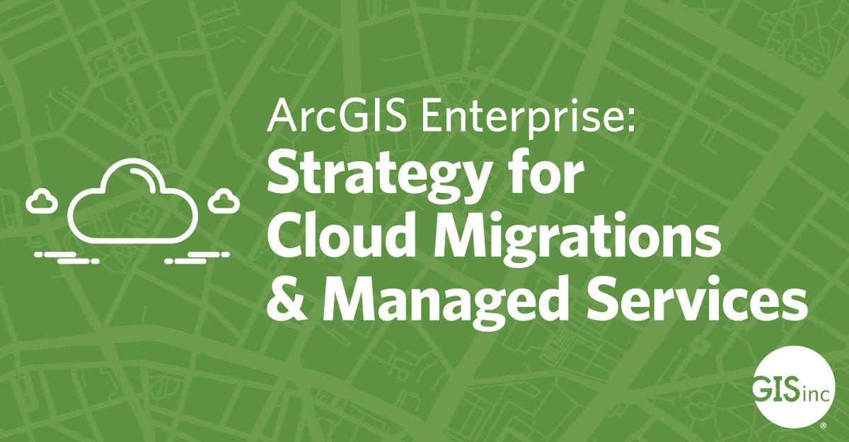 ArcGIS Cloud Strategies Webinar - Q&A