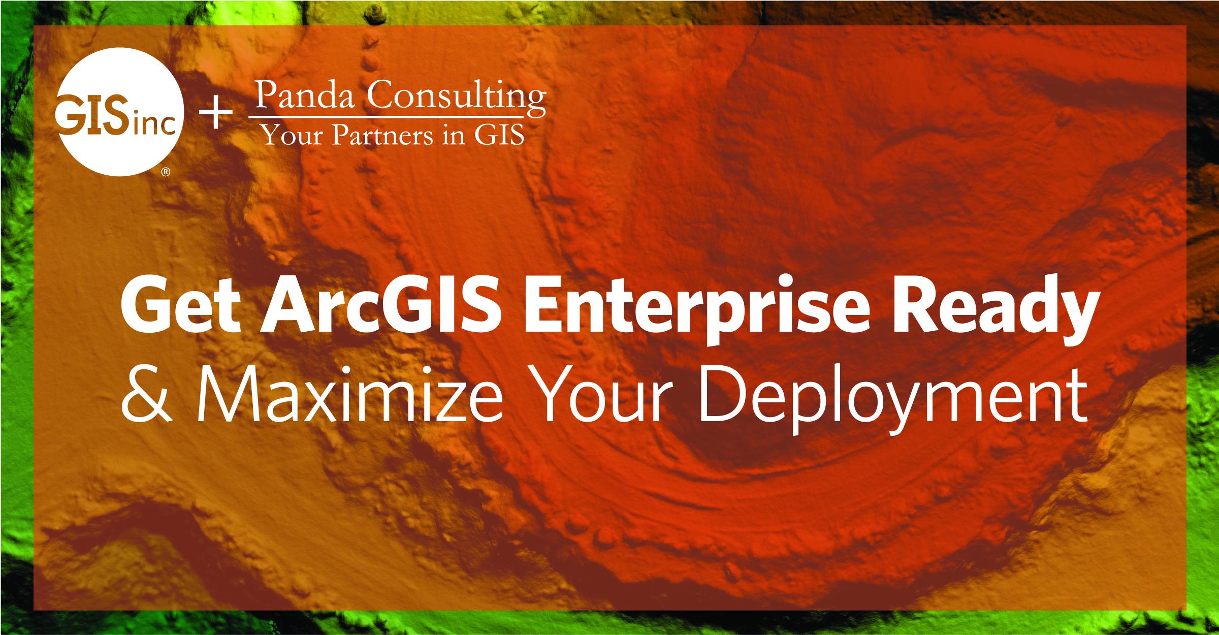 Webinar Q&A: Get ArcGIS Enterprise Ready
